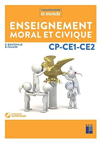 Enseignement moral et civique cycle 2 (CP-CE1-CE2) + CD