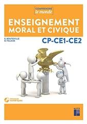 Enseignement moral et civique cycle 2 (CP-CE1-CE2) + CD - Livre avec 1 CD-Rom de Benoit Falaize