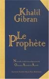 Le Prophète - Editions Alphée - 12/06/2008