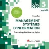 DSCG 5 - management systèmes d'information - Cours Et Applications Corrigees
