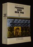 Pierre Rocolle. Pourquoi Dien Bien Phu ?