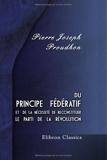 Du principe fédératif et de la nécessité de reconstituer le parti de la révolution - Adamant Media Corporation - 28/05/2001