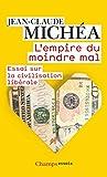 L'Empire du moindre mal - Essai sur la civilisation libérale - FLAMMARION - 14/04/2021