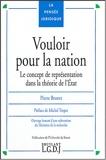 Vouloir pour la nation - Le concept de représentation dans la théorie de l'Etat