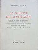 La science de la voyance Etude de la faculté de clairvoyance de son développement et de son usage