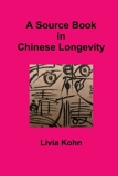 A Sourcebook in Chinese Longetivity