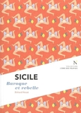 Sicile - Baroque et rebelle