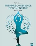 Prendre conscience de son énergie avec le yoga