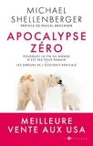 Apocalypse Zéro - Pourquoi l'alarmisme environnemental nuit à l'humanité