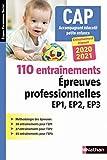 110 entraînements - Epreuves prof. EP1 EP2 EP3 - CAP accompagnant éducatif petite enfance (EFS) - 2020 - Nathan - 02/01/2020