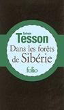 Dans les forêts de Sibérie - Février - juillet 2010 - Gallimard - 30/10/2014