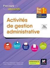 Parcours Interactifs - ACTIVITES DE GESTION ADMINISTRATIVE 1re BAC Pro GA - Éd. 2019 Manuel élève de Michèle Sendre-Haïdar