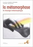 La métamorphose - Le massage métamorphique