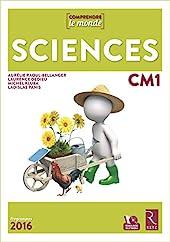 Sciences CM1 (+DVD) - Nouveau programme 2016 de Laurence Dedieu