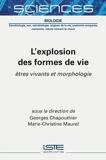 L'explosion des formes de vie - Etres vivants et morphologie