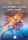 La numérologie appliquée - Ontologique et Holistique - Arcana Sacra - 05/12/2016