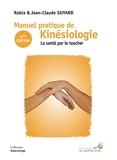 Manuel pratique de kinésiologie - La santé par le toucher 6e édition