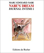TOHU-BOHU. Tome 1, Nabe's dream de Marc-Edouard Nabe