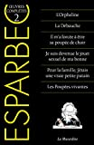 Oeuvres complètes d'Esparbec - Tome 2