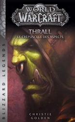 World of Warcraft - Thrall (NED) de C-Golden