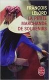 La Petite Marchande de souvenirs de François Lelord ( 26 février 2014 ) - Le Livre de Poche (26 février 2014) - 26/02/2014