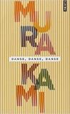 Danse, danse, danse de Haruki Murakami ,Corinne Atlan (Traduction) ( 14 novembre 2013 ) - 14/11/2013