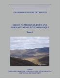 SERIES NUMERIQUES POUR UNE NORMALISATION PSYCHOLOGIQUE .Tome 1 - Format Kindle - 22,00 €