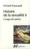 Histoire de la sexualité, tome 2 - L'usage des plaisirs - Gallimard - 01/01/1994