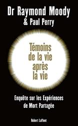 Témoins de la vie après la vie de Paul PERRY