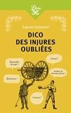 Dico des injures oubliées - Librio - 11/11/2020