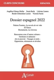 Dossier espagnol 2022 - Padura Fuentes, La novela de mi vida ; El Greco, Être artiste et peindre dans l'Espagne post-tridentine ; Bustamante, La Llorona