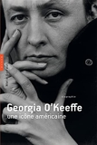 Georgia O'Keeffe, une icône américaine
