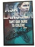 Tant que dure ta colère - France Loisirs - 01/01/2016