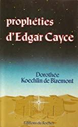 Les Prophéties d'Edgar Cayce de Koechlin de Bizemont