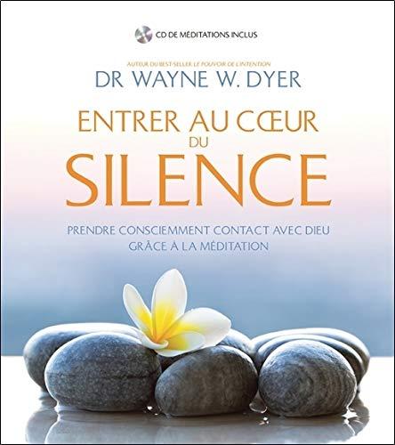 Entrer au coeur du silence