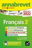 Annales du brevet Annabrevet 2022 Français 3e - Méthodes du brevet & sujets corrigés