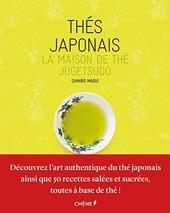Thés japonais - Maison de thé Jugetsudo de Chihiro Masui