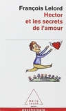 Hector ET Les Secrets De L'Amour (French Edition) by Francois Lelord(2008-05-13) - Odile Jacob - 13/05/2008