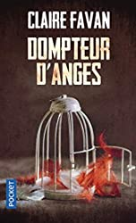 Dompteur d'anges de Claire FAVAN