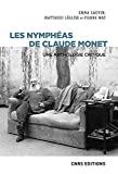 Les Nymphéas de Claude Monet - Une anthologie critique
