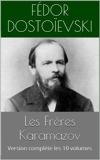 Les Frères Karamazov - Version complète les 10 volumes - Format Kindle - 0,99 €