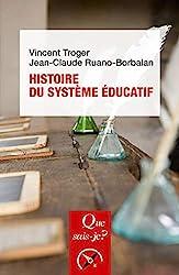 Histoire du système éducatif de Jean-Claude Ruano-Borbalan