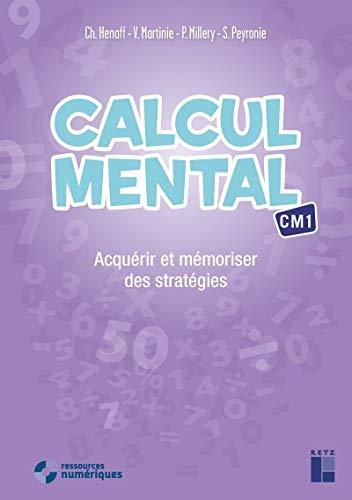 Calcul mental CM1 (+ CD Rom / Téléchargement)