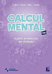 Calcul mental CM1 (+ CD Rom / Téléchargement) de Christian Henaff