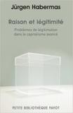 Raison et légitimité de Jürgen Habermas ( 18 avril 2012 ) - Payot (18 avril 2012) - 18/04/2012
