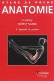 Atlas de poche d'anatomie - Tome 1, Appareil locomoteur