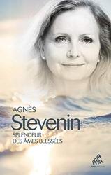 Splendeur des âmes blessées d'Agnès Stevenin