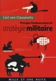 Principes fondamentaux de stratégie militaire (La Petite Collection t. 514) - Format Kindle - 2,49 €