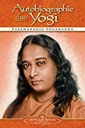 Autobiographie d'un yogi de Paramahansa Yogananda
