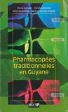 Pharmacopées traditionnelles en Guyane - Créoles, Wayãpi, Palikur (HORS COLLECTION) - Format Kindle - 2,99 €